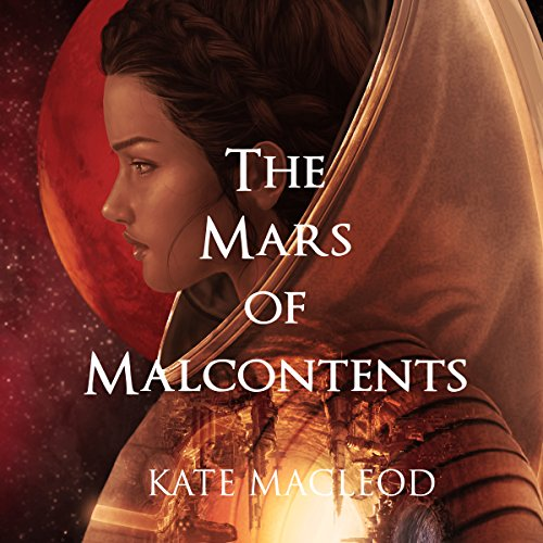 The Mars of Malcontents audiobook cover art