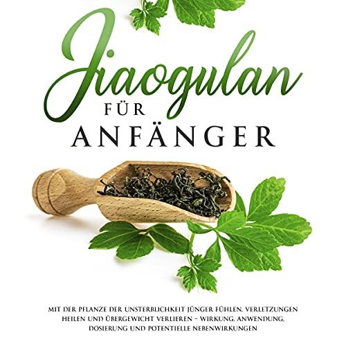 Jiaogulan für Anfänger Titelbild