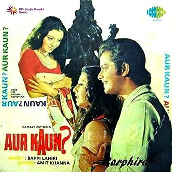 Aur Kaun? (Original Motion Picture Soundtrack)