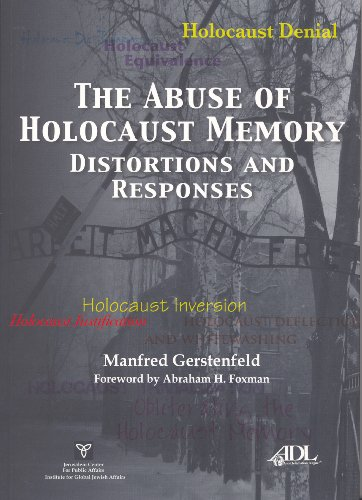 Compare Textbook Prices for The Abuse of Holocaust Memory: Distortions and Responses  ISBN 9789652180766 by Manfred Gerstenfeld