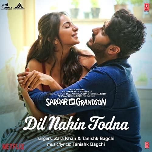 "Dil Nahin Todna (From ""Sardar Ka Grandson"")"
