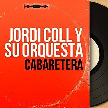 Cabaretera (Mono Version)