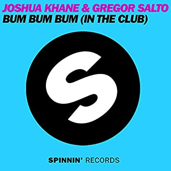 Bum Bum Bum (In The Club) [Club Mix]