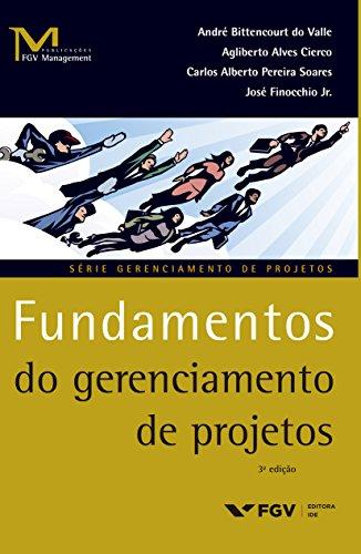 Fundamentos do gerenciamento de projetos (FGV Management)