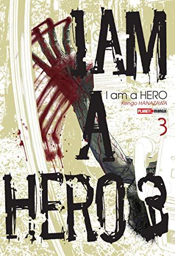 I Am a Hero - Volume 3