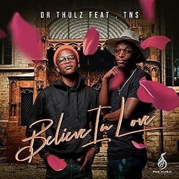Believe in Love (feat. TNS)