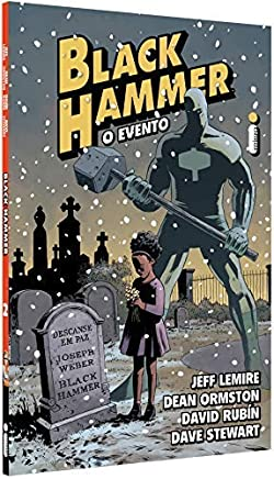 Black Hammer 2: O Evento