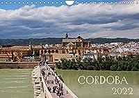 Córdoba (Wandkalender 2022 DIN A4 quer): Andalusisches Juwel am Guadalquivir (Monatskalender, 14 Seiten )