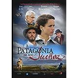 Patagonia de los Suenos