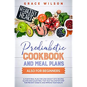 buy  Prediabetic Cookbook and Meal Plans also for ... Books