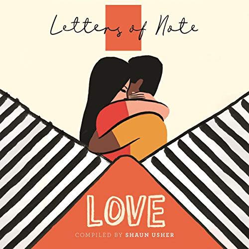 Letters of Note: Love audiobook cover art