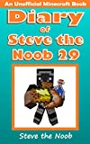 Diary of Steve the Noob 29 (An Unofficial Minecraft Book) (Diary of Steve the Noob Collection)