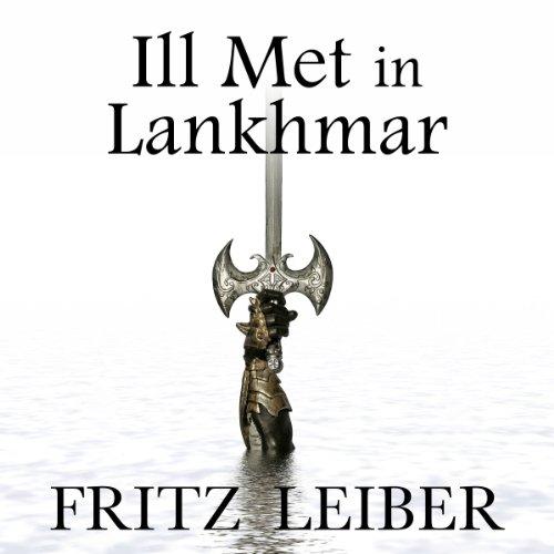 Ill Met in Lankhmar audiobook cover art
