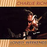 Lonely Weekends: The Sun Years 1958-1962 von Charlie Rich