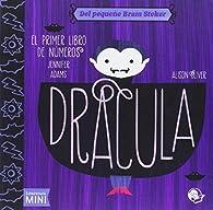 Drácula. El primer libro de números par Jennifer Adams