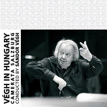 Haydn, Mozart & Schubert: Végh in Hungary