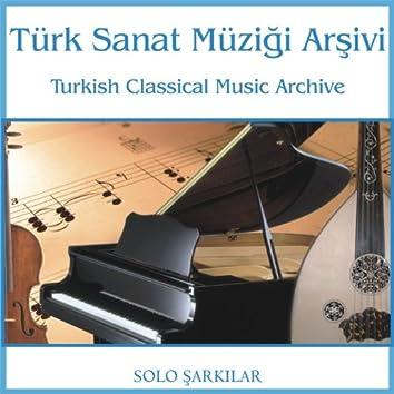 Türk Sanat Müziği Arşivi   Solo Şarkılar 2