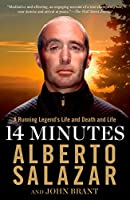 14 Minutes: A Running Legend's Life and Death and Life