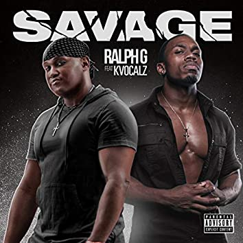Savage (feat. Kvocalz)