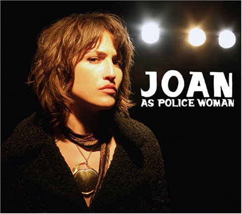 Real Life by Joan As Police Woman (2007-06-12)
