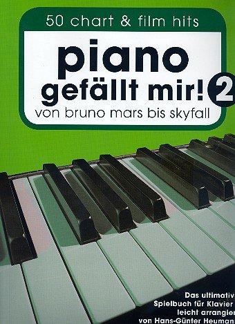 Piano gefällt mir! Deel 2 met potlood - 50 meer grafiek en film hits van Bruno Mars naar Skyfall in eenvoudige arrangementen voor Piano Sheet Music Hans-Günter Heumann Ed.