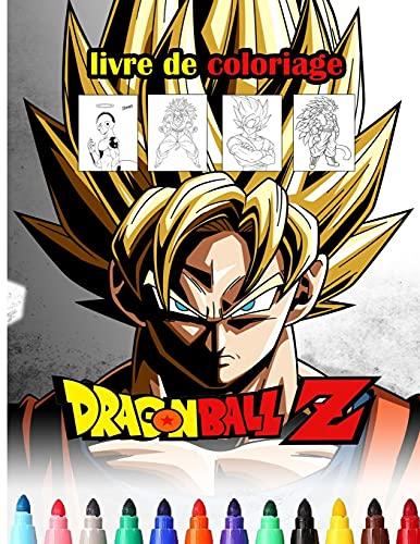 Dragon ball z livre de coloriage: Livre de coloriage spécial pour les enfants et les fans