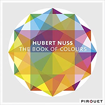 The Book of Colours (feat. John Goldsby, John Riley)