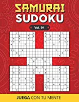 SAMURAI SUDOKU Vol. 91: Collection of 500 Puzzles Overlapping into 100 Samurai Style for Adults | Easy and Advanced | Perfectly to Improve Memory, Logic and Keep the Mind Sharp | One Puzzle per Page | Includes Solutions