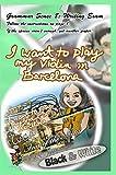 Grammar Sense 8: I Want to Play My Violin in Barcelona! (Angels Sky Creative English Book 27) (English Edition)