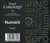 Sound Concierge X Numero Tokyo Utopia by Fantastic Plastic Machine (2008-12-03)