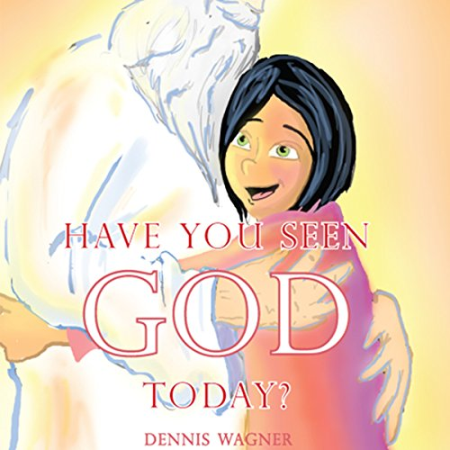 Have You Seen God Today? audiobook cover art