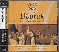 ドヴォルザーク/ピアノ曲「ドゥムカとフリアント」、チェロ協奏曲ロ短調、ピアノ曲「牧歌」 UC61