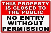 許可なく入場できません メタルポスタレトロなポスタ安全標識壁パネル ティンサイン注意看板壁掛けプレート警告サイン絵図ショップ食料品ショッピングモールパーキングバークラブカフェレストラントイレ公共の場ギフト