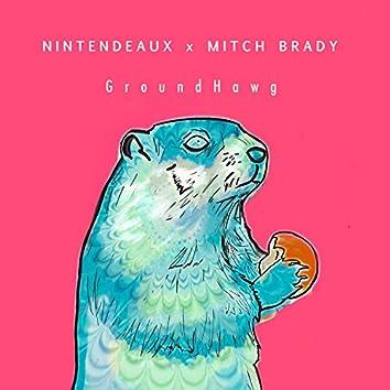 GroundHawg (feat. Mitch Brady)