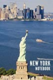 New York Notebook: Statue of Liberty USA United States of America City Tourist Travel Guide, Blank Lined Ruled Writing Notebook 108 Pages 6x9 inches [Idioma Inglés]