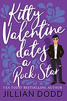 Kitty Valentine Dates a Rock Star by [Jillian Dodd]