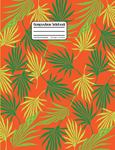 Composition Notebook: Palm Tree Leaf Fronds Wide Ruled Notebook