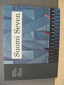 Paperback Suomi Seven: Emerging Architects from Finland/Junge Architekten Aus Finnland Book