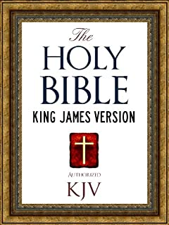 The Holy Bible: Authorized King James Version KJV Holy Bible (ILLUSTRATED) (King James Bible - Churched Authorized Version   Authorised BIble Book 1)