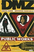 DMZ Vol. 3: Public Works
