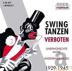 Swing tanzen Verboten 1929 - 1945 Musik CD