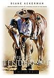 Twilight of the Tenderfoot: A Western Memoir