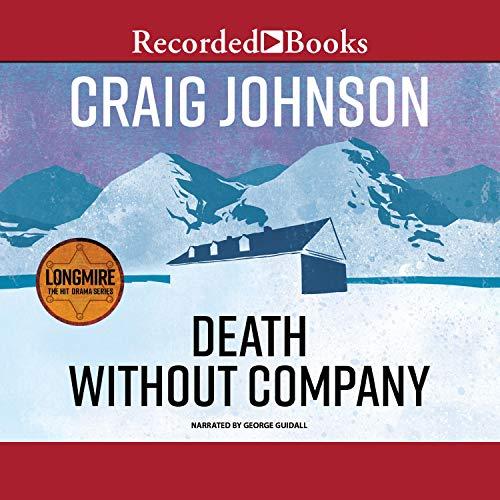 Death Without Company: A Walt Longmire Mystery