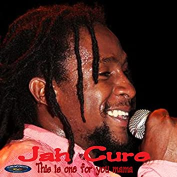 Jah Cure - This Is One For You Mama Ep