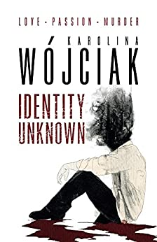 Identity unknown by [Karolina Wojciak, Jeni Chappelle, Anna Basara]