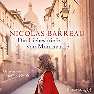 Die Liebesbriefe von Montmartre                   Autor:                                                                                                                                 Nicolas Barreau                               Sprecher:                                                                                                                                 Steffen Groth                      Spieldauer: 7 Std. und 8 Min.     63 Bewertungen     Gesamt 4,6