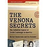 The Venona Secrets: The Definitive Exposé of Soviet Espionage in America (Cold War Classics)
