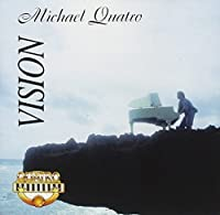 Vision by Michael Quatro