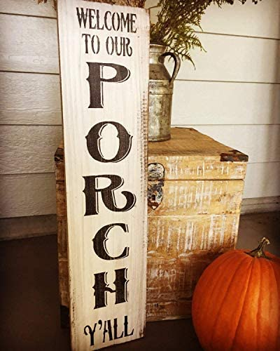 Welcome to Our Porch Yall Rustic Welcome Sign Outhern Welcome Sign Porch Welcome Sign Porch Farmhouse Style Home Wood Sign Funny Craft Wall Decor Plaque Sign