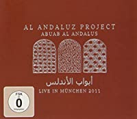 Abuab Al Andalus: Live in Munchen 2011 by Al Project Andaluz (2012-06-12)
